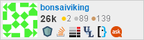 profile for bonsaiviking on Stack Exchange, a network of free, community-driven Q&A sites