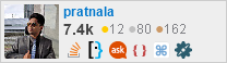 profile for pratnala on Stack Exchange, a network of free, community-driven Q&A sites