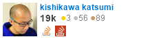 profile for kishikawa katsumi on Stack Exchange, a network of free, community-driven Q&A sites
