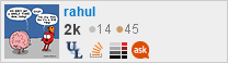 profile for rahul on Stack Exchange, a network of free, community-driven Q&A sites