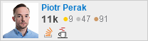 profile for Piotr Perak on Stack Exchange, a network of free, community-driven Q&A sites