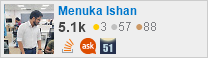 profile for Menuka Ishan on Stack Exchange, a network of free, community-driven Q&A sites