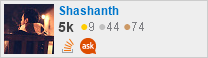 profile for Shashanth on Stack Exchange, a network of free, community-driven Q&A sites