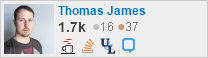profile for Thomas James on Stack Exchange, a network of free, community-driven Q&A sites